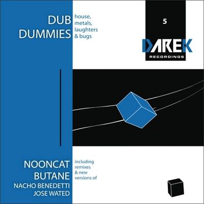 [DRK 005] - DUB DUMMIES, NOONCAT, BUTANE and more! Drk005A